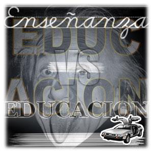 Educación, enseñanza y re-educación