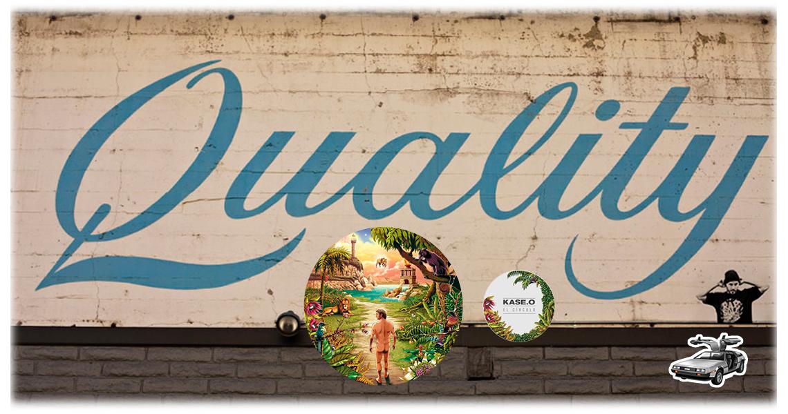 Kase-O. El círculo de la calidad