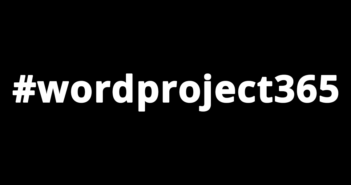 #wordproject365